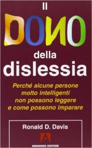 Understanding Dyslexia Dyslexia The Gift >> The Gift Of Dyslexia Italian Translation Dyslexia The Gift